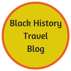 Black History Travel Blog